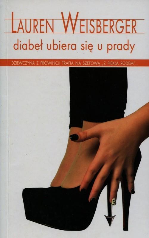okładka Diabeł ubiera się u Prady, Książka | Weisberger Lauren