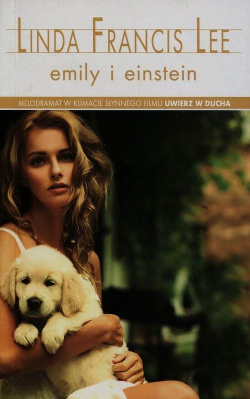 okładka Emily i Einstein, Książka | Linda Francis Lee