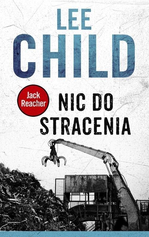 okładka Nic do straceniaksiążka      Child Lee