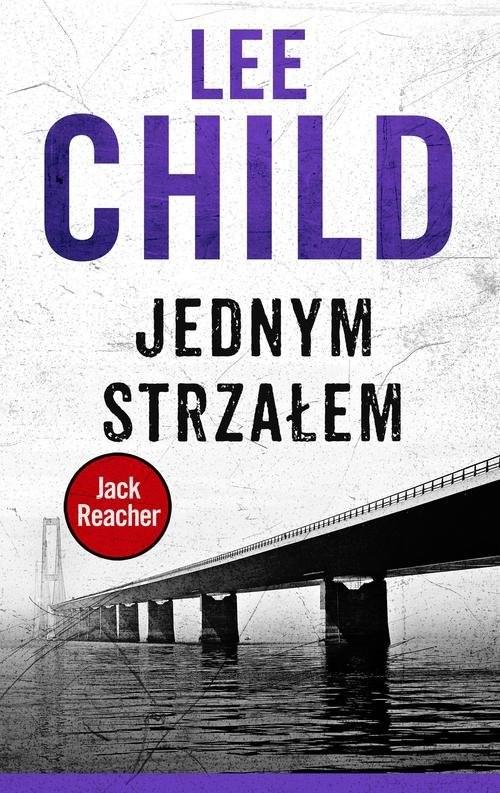 okładka Jednym strzałem, Książka | Lee Child