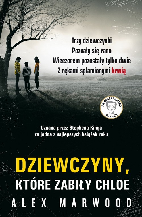 okładka Dziewczyny, które zabiły Chloe, Książka | Marwood Alex