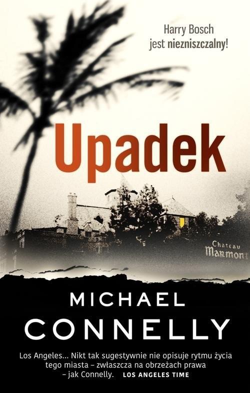 okładka Upadek, Książka | Connelly Michael