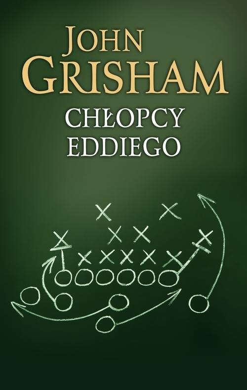 okładka Chłopcy Eddiego, Książka   John  Grisham