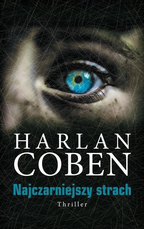 okładka Najczarniejszy strach, Książka | Harlan Coben