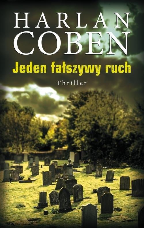 okładka Jeden fałszywy ruch, Książka | Harlan Coben
