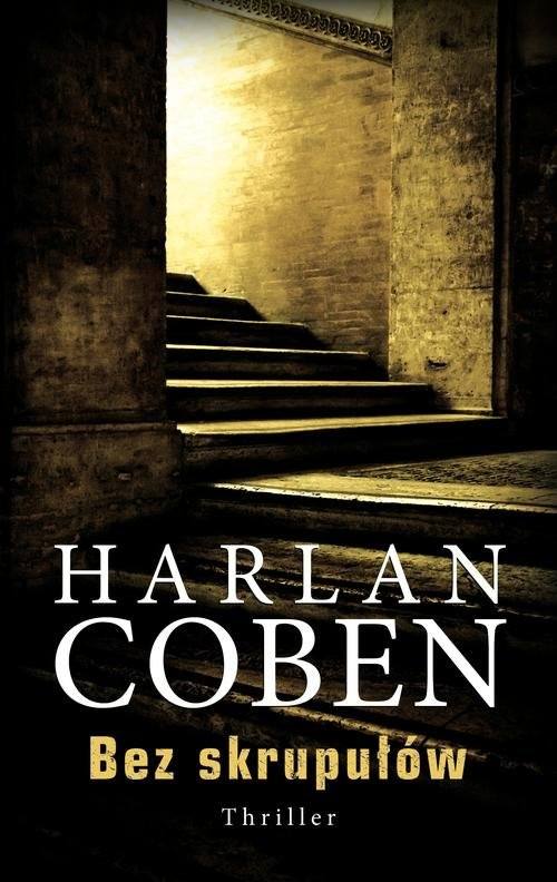 okładka Bez skrupułów, Książka | Harlan Coben