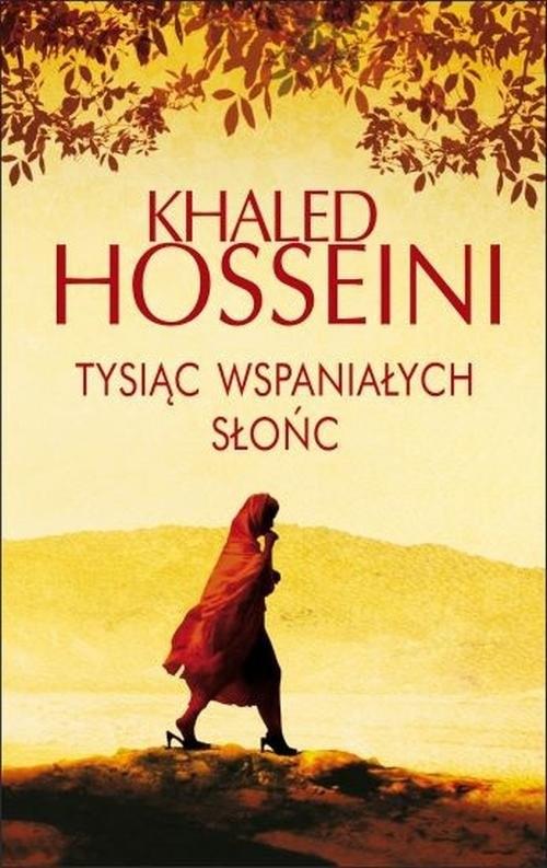 okładka Tysiąc wspaniałych słońc, Książka | Hosseini Khaled