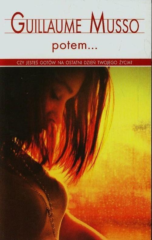okładka Potem, Książka | Guillaume Musso