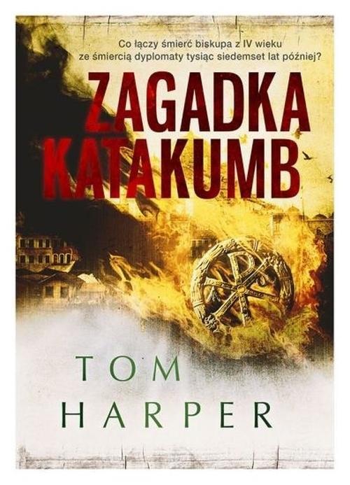 okładka Zagadka katakumb, Książka | Harper Tom
