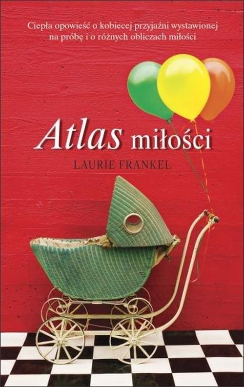 okładka Atlas miłości, Książka | Laurie Frankel