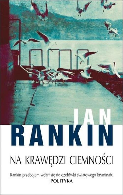 okładka Na krawędzi ciemności, Książka | Rankin Ian