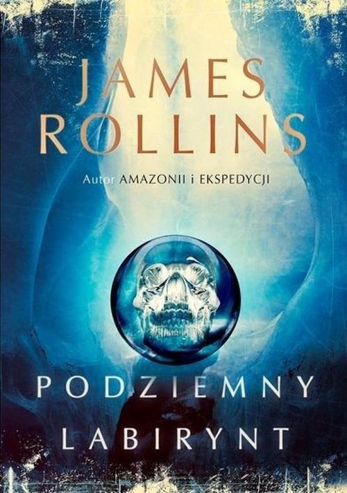 okładka Podziemny labirynt, Książka | Rollins James