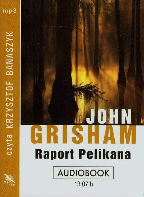 Raport Pelikana audiobook