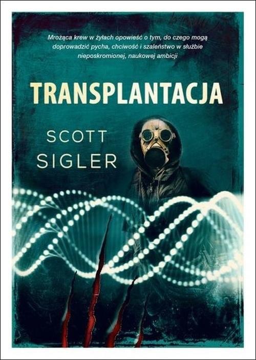 okładka Transplantacja, Książka | Sigler Scott