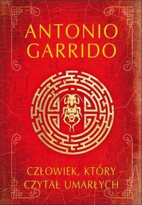 okładka Człowiek, który czytał umarłych, Książka | Garrido Antonio