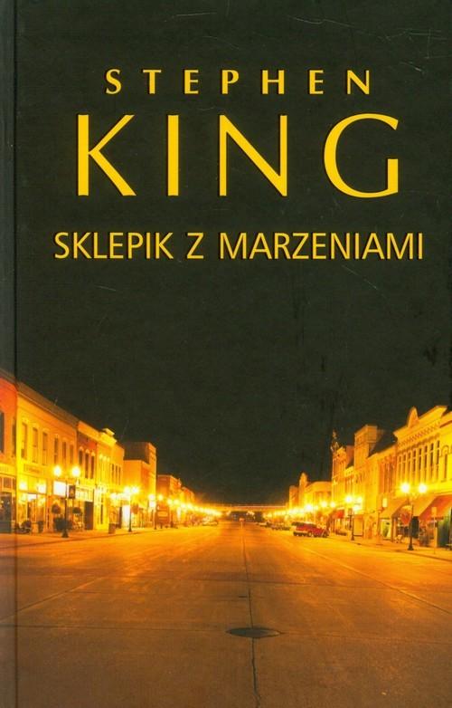 okładka Sklepik z marzeniamiksiążka      King Stephen