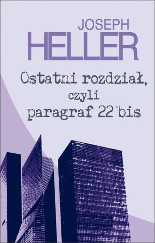 okładka Ostatni rozdział, czyli paragraf 22 bis, Książka | Heller Joseph