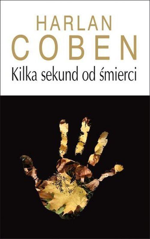 okładka Kilka sekund od śmierci, Książka | Harlan Coben