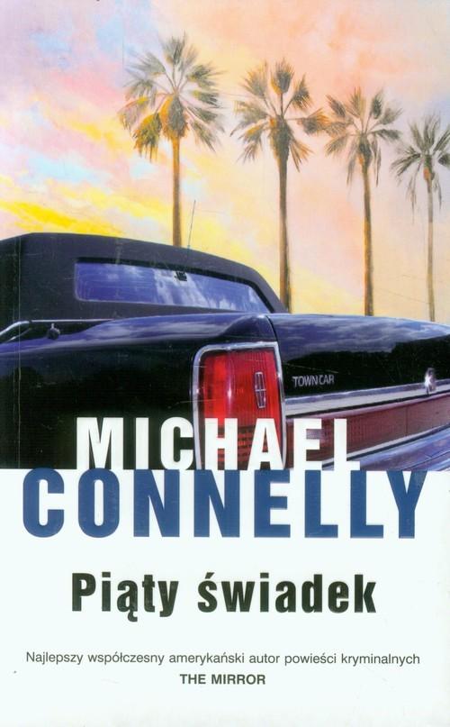 okładka Piąty świadek, Książka | Connelly Michael