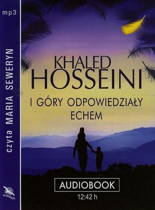 okładka I góry odpowiedziały echem audiobookksiążka      Khaled Hosseini