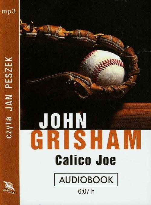 okładka Calico Joe, Książka | Grisham John