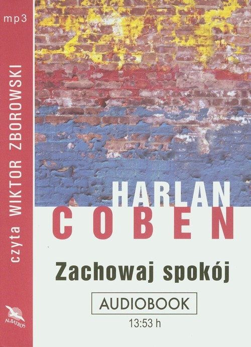 okładka Zachowaj spokój audiobook, Książka | Harlan Coben