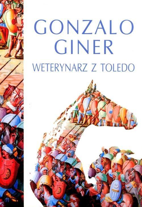 okładka Weterynarz z Toledo, Książka | Giner Gonzalo