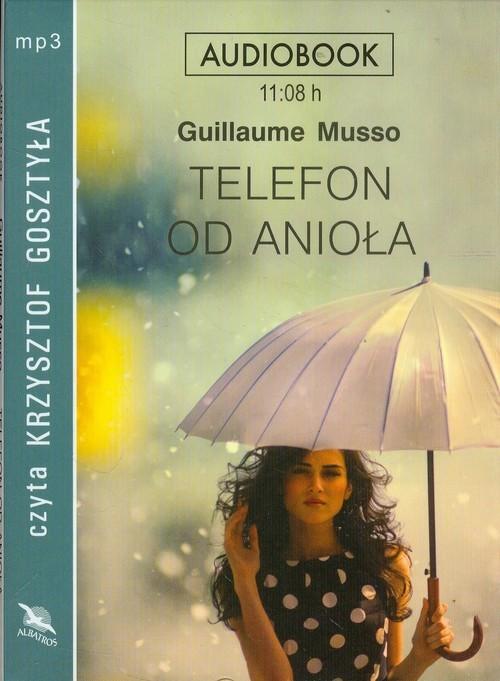 okładka Telefon od anioła audiobook, Książka | Guillaume Musso