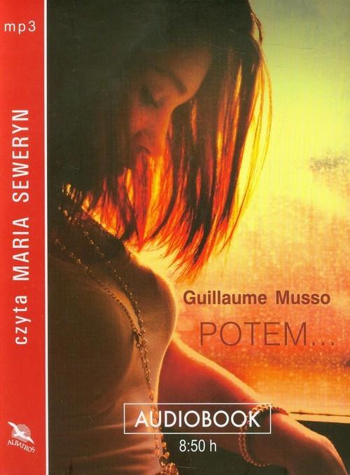 okładka Potem... audiobookksiążka |  | Guillaume Musso