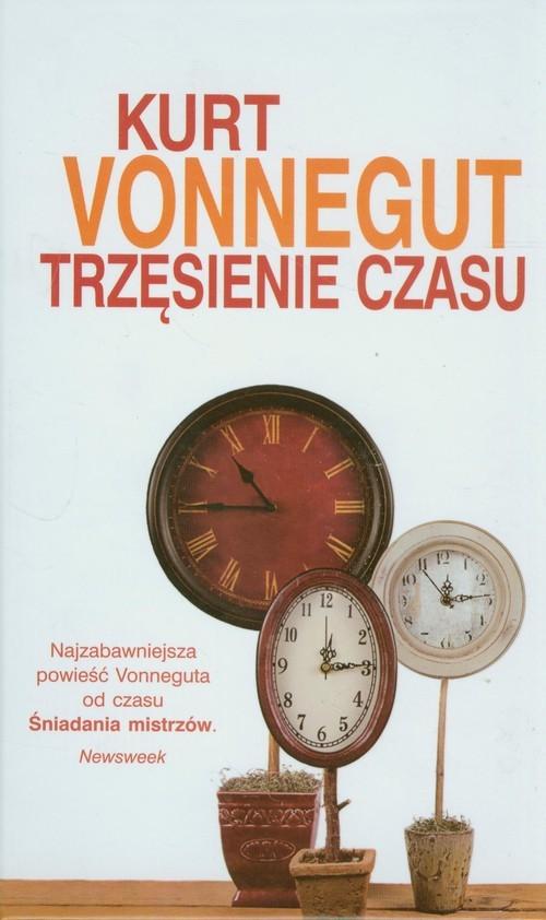 okładka Trzęsienie czasu, Książka | Kurt Vonnegut