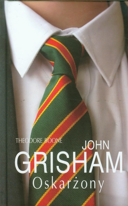 okładka Theodore Boone: Oskarżony, Książka | Grisham John