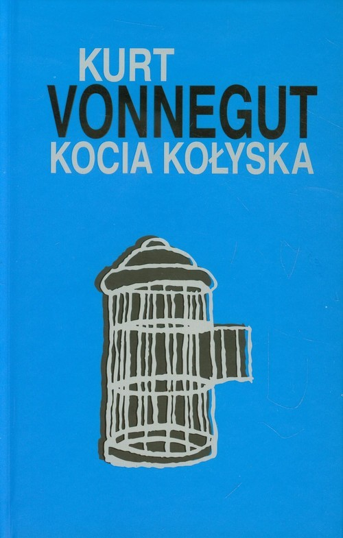 okładka Kocia kołyska, Książka | Kurt Vonnegut