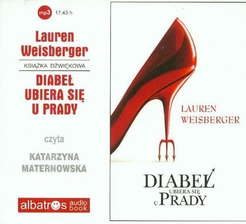 okładka Diabeł ubiera się u Prady audiobook, Książka | Lauren Weisberger