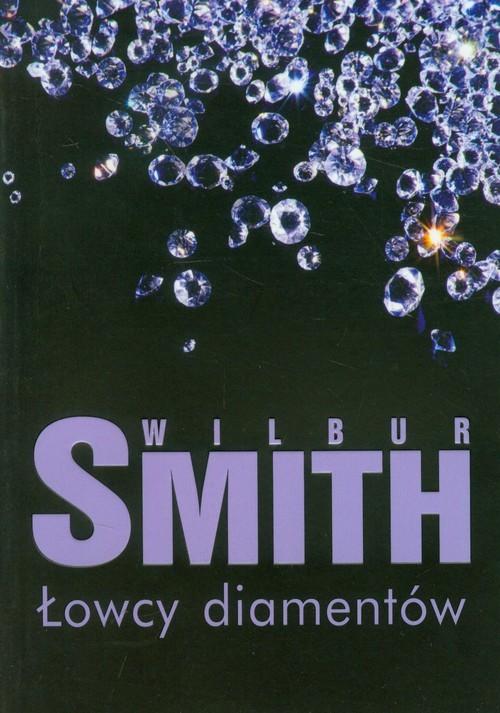 okładka Łowcy diamentów, Książka   Wilbur Smith