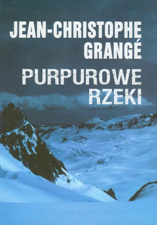 okładka Purpurowe rzeki, Książka   Jean-Christophe Grange