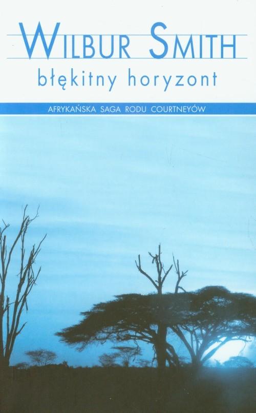 okładka Błękitny horyzont, Książka | Smith Wilbur