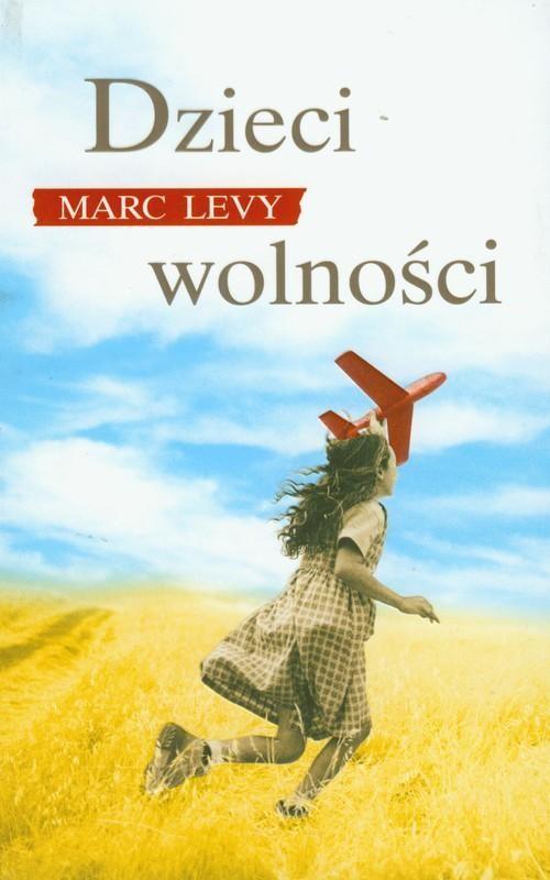 okładka Dzieci wolności, Książka | Levy Marc