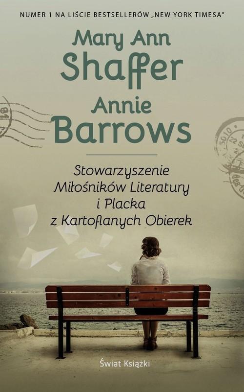 okładka Stowarzyszenie Miłośników Literatury i Placka z Kartoflanych Obierek, Książka   Mary Ann Shaffer, Annie Barrows
