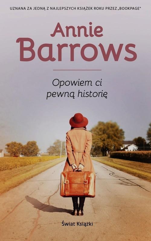 okładka Opowiem Ci pewną historięksiążka      Barrows Annie