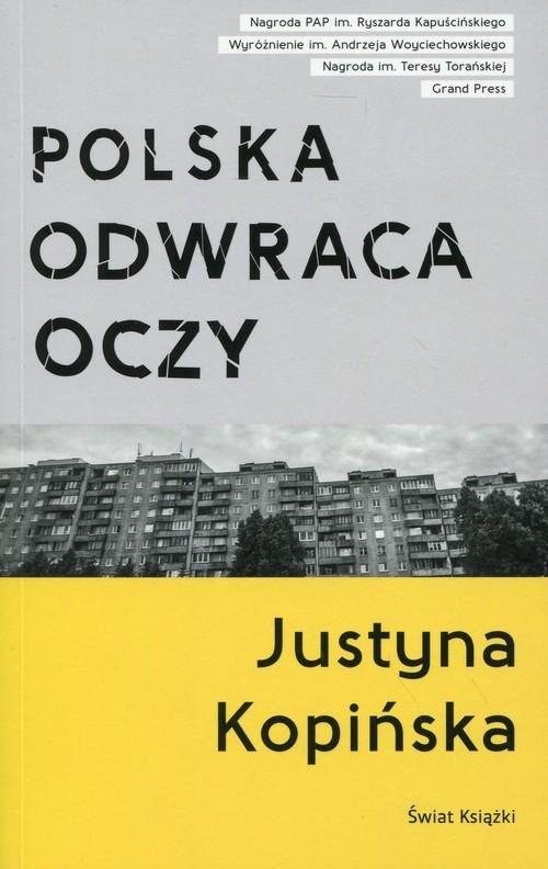 okładka Polska odwraca oczy. KsiążkaKopińska Justyna