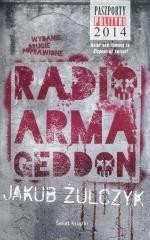 okładka Radio Armageddon, Książka | Jakub Żulczyk