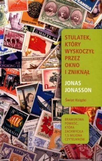 okładka Stulatek, który wyskoczył przez okno i zniknął, Książka | Jonasson Jonas