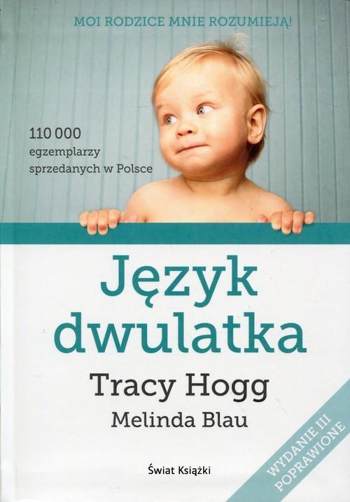 okładka Język dwulatka, Książka | Tracy Blau Melinda Hogg