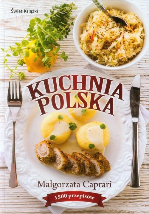 okładka Kuchnia polska, Książka   Małgorzata Caprari