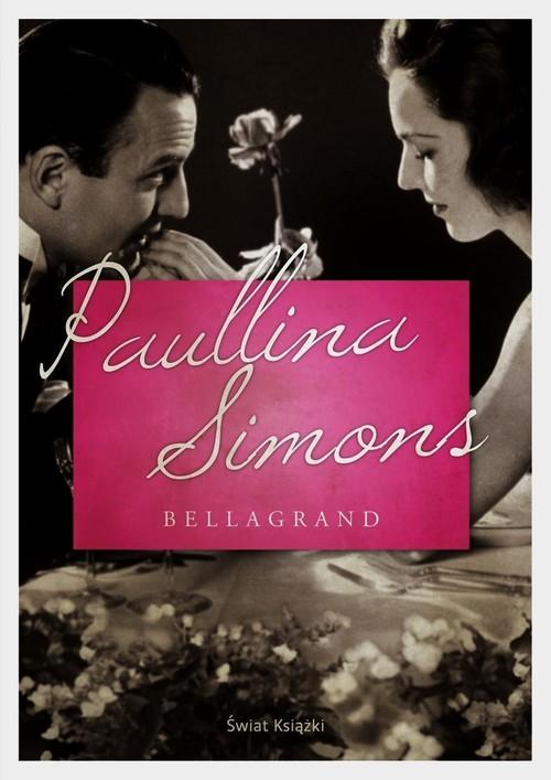 okładka Bellagrand, Książka | Paullina Simons