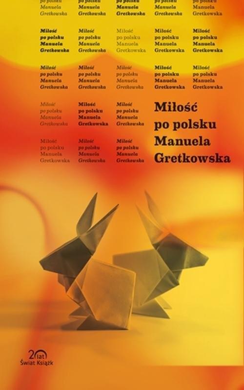 okładka Miłość po polsku, Książka | Manuela Gretkowska