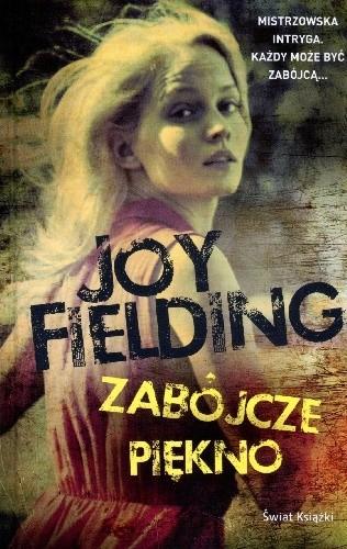 okładka Zabójcze piękno, Książka | Joy Fielding