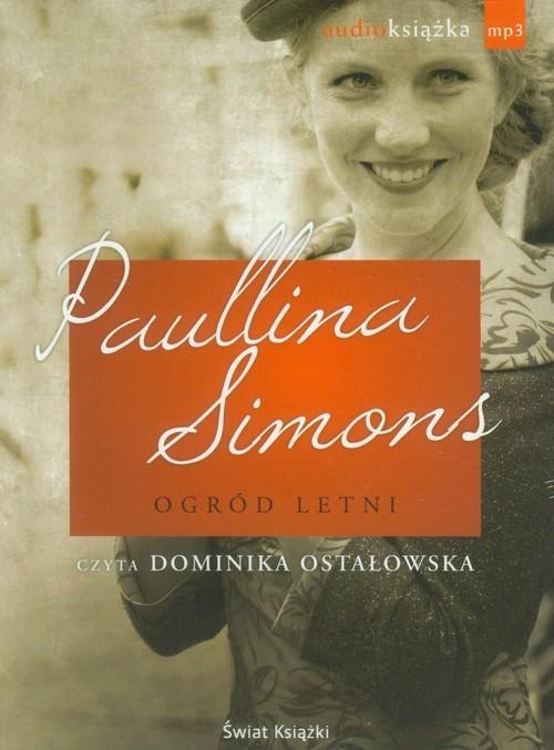 okładka Ogród letni audiobook, Książka | Paullina Simons