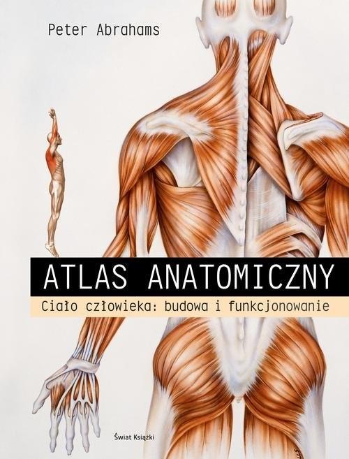 okładka Atlas anatomiczny, Książka | Abrahams Peter