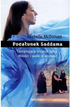 okładka Pocałunek Saddama, Książka   McDonald Michelle